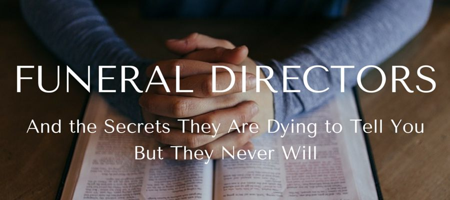 Heading: Funeral Director Truths