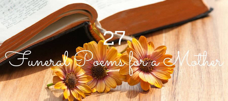 Heading: 27 Funeral Poems for a Mother