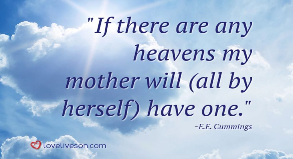 Funeral Poem For Mother Meme: If There are Any Heavens My Mother Will
