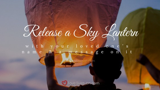 Celebration of Life Ideas: Release a Sky Lantern
