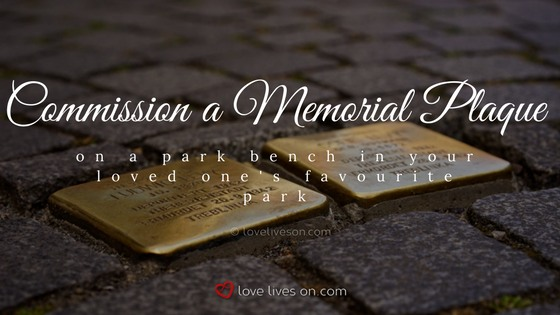 Celebration of Life Ideas: Commission a Memorial Plaque