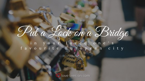 Celebration of Life Ideas: Add to a Lock Bridge
