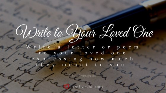 Celebration of Life Ideas: Write a Letter