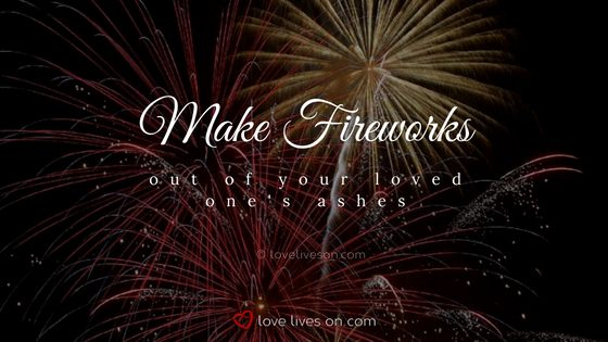 Celebration of Life Ideas: Launch Fireworks