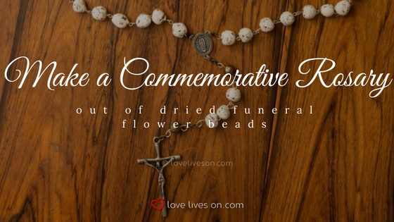 Celebration of Life Ideas: Make a Rosary