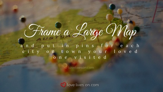 Celebration of Life Ideas: Map Their Travels