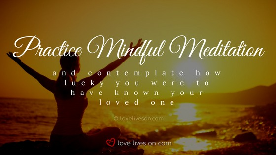 Celebration of Life Ideas: Meditate