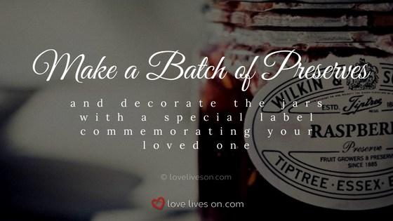 Celebration of Life Ideas: Make a Jam Recipe