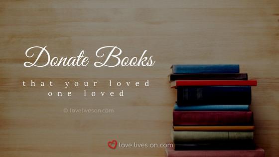 Celebration of Life Ideas: Donate Books