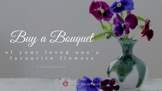 Celebration of Life Ideas: Buy Favourite Flowers