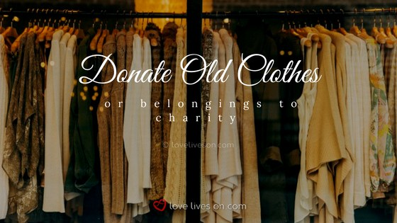 Celebration of Life Ideas: Donate Old Clothes