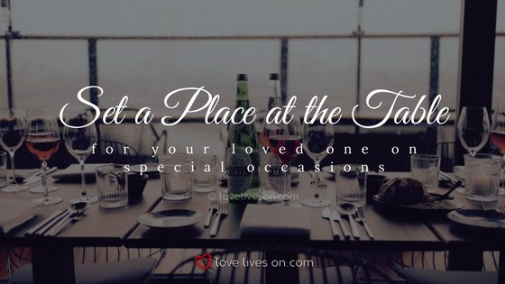 Celebration of Life Ideas: Set a Place at the Table