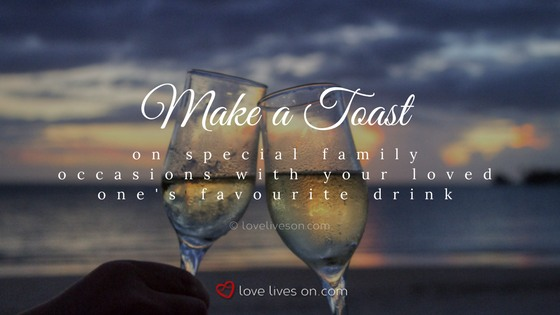 Celebration of Life Ideas: Make a Toast