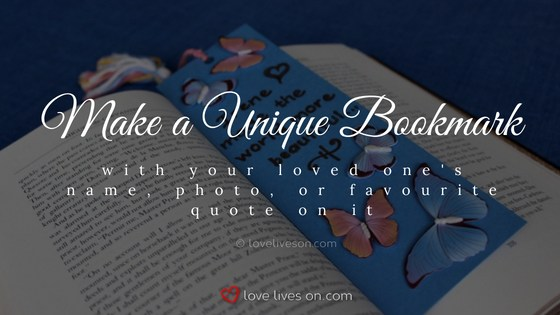 Celebration of Life Ideas: Make a Commemorative Bookmark