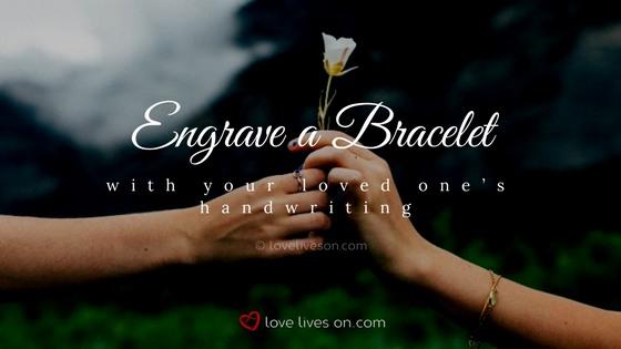 Celebration of Life Ideas: Engrave a Bracelet