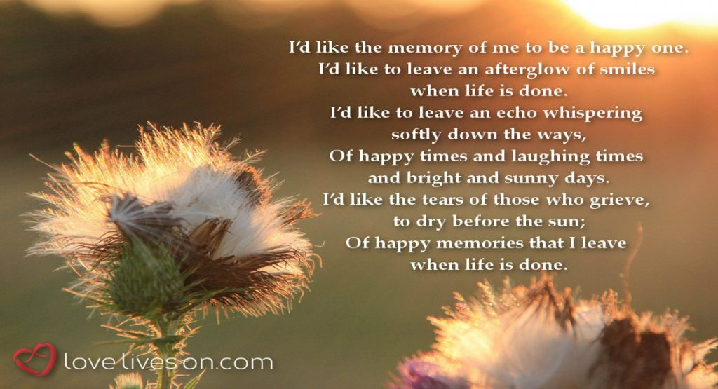 Memes To Remember Loved Ones Now Forever Love Lives On Beauteous In Memoriam Of A Loved One