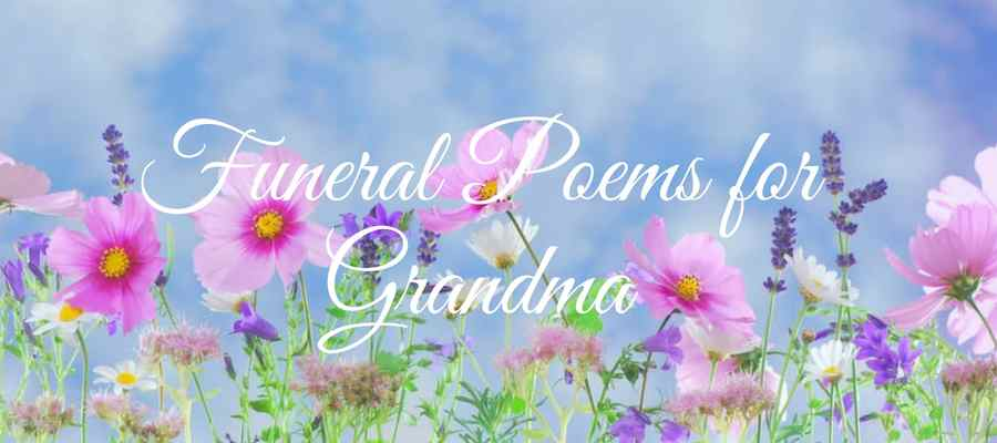17 Best Funeral Poems For Grandma Love Lives On