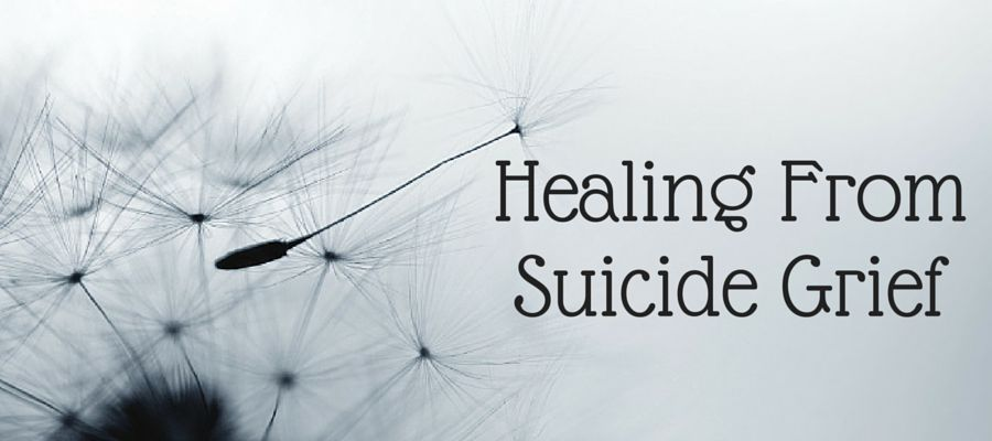 Heading: Healing From Suicide Grief