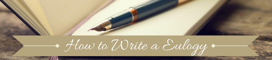 Heading: How to Write a Eulogy