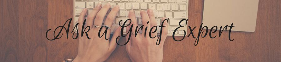 Heading: Ask a Grief Expert