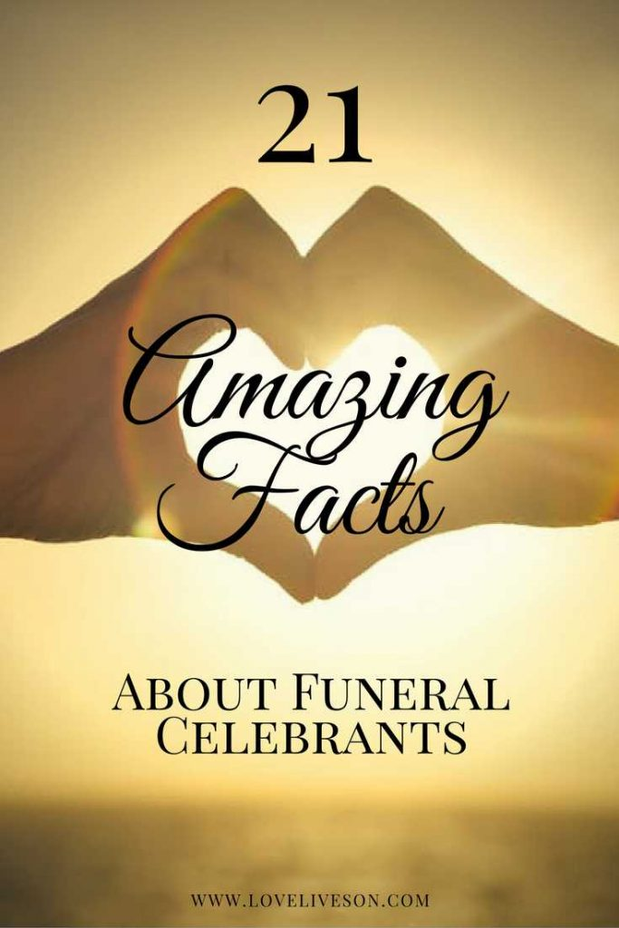 21 Amazing Facts About Funeral Celebrants!