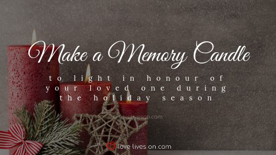 Remembering Loved Ones at Christmas: Make a Memory Candle
