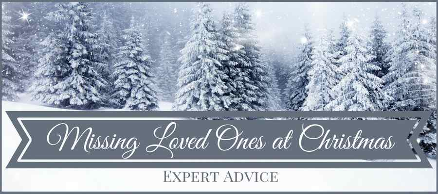 heading: missing loved ones at Christmas