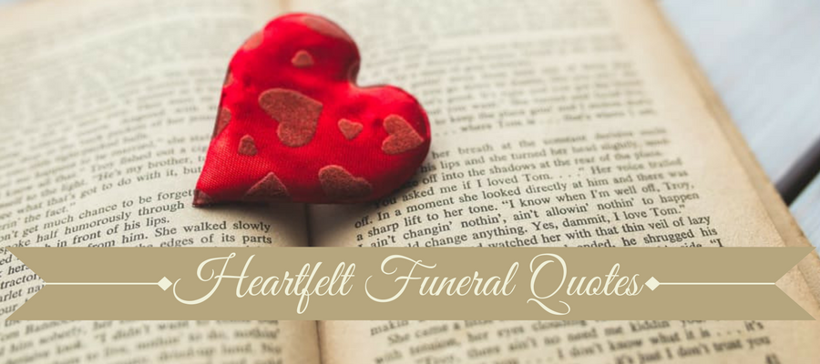 Heading: Heartfelt Funeral Quotes