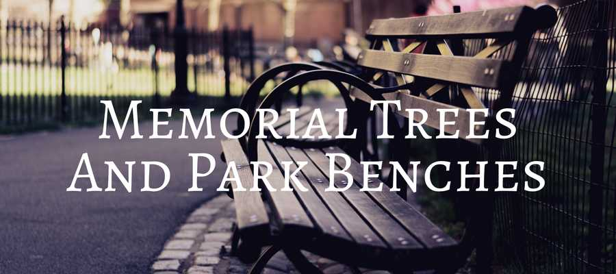 Banner Heading: Memorial Trees and Park Benches in the United Kingdom