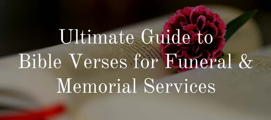 100 bible verses for funerals find the perfect scripture love
