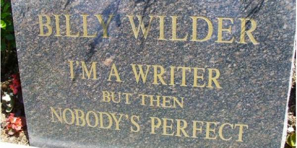 famous epitaphs: Billy Wilder