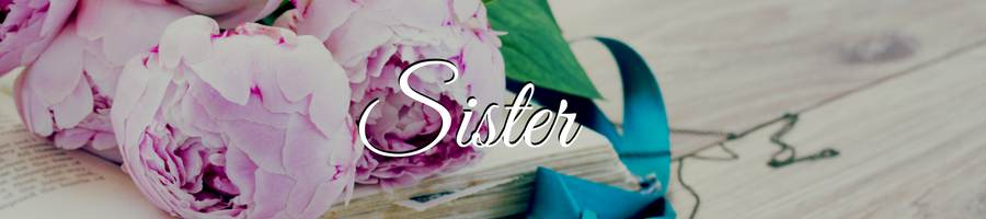 Condolences for Loss of Sister