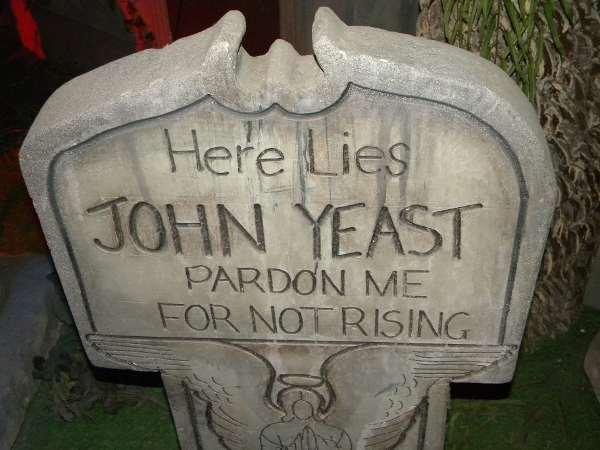 funny epitaphs: John Yeast