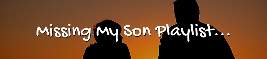 I Miss You! Songs About Son