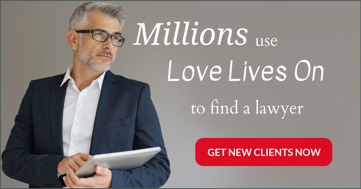 Law firm marketing is easy with Love Lives On