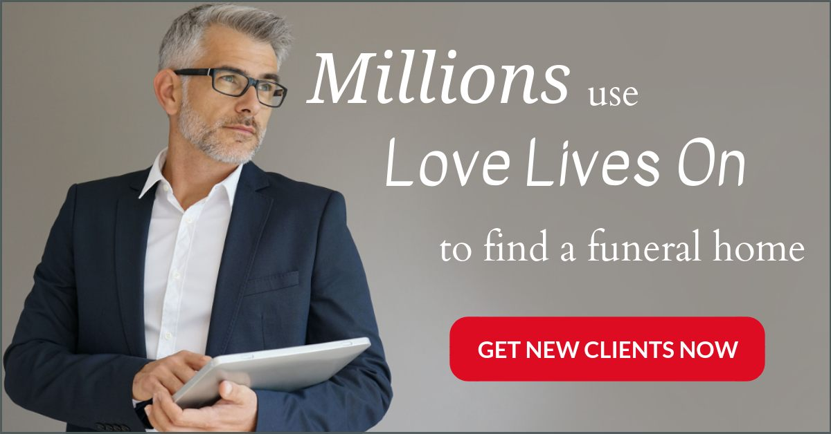 Funeral home marketing is easy with Love Lives On