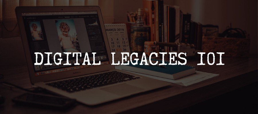 Digital Legacy Services