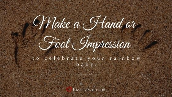 Make a hand or foot impression from your Rainbow Baby
