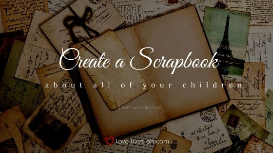 Create a scrapbook about your rainbow baby and angel baby