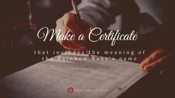 Make a commemorative certificate for your rainbow baby