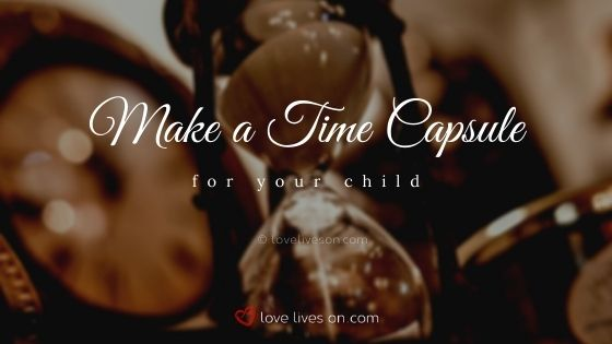 Make a time capsule for your child